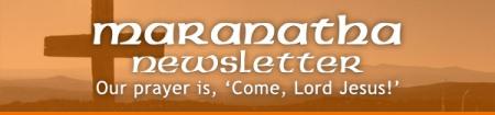 Maranatha Newsletter