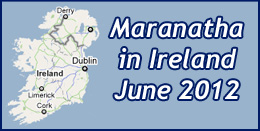 Maranatha in Ireland June 2012
