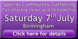 Special Community Gathering - Saturday 7th July - Birmingham - click for details